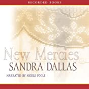 New Mercies | [Sandra Dallas]