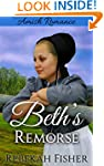 AMISH ROMANCE: Beth's Remorse: A Swee...