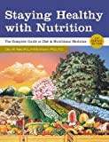 51bKwDBG08L. SL160  Staying Healthy with Nutrition: The Complete Guide to Diet & Nutritional Medicine [STAYING HEALTHY W/NUTRI]