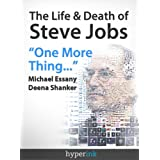 The Life and Death of Steve Jobs (Apple Founder and Business Icon) ~ Michael Essany (Steve...