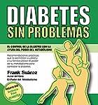 DIABETES SIN PROBLEMAS: El Control de...