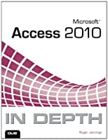 Microsoft Access 2010 In Depth ebook download