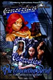 img - for The Concoction Series:: A deadly Mix With Ties that Bind by urban Novelist Eureka (2015-02-02) book / textbook / text book