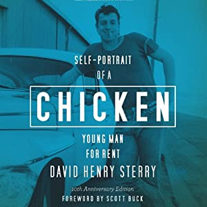 Chicken: Self-Portrait of a Young Man for Rent | [David Henry Sterry]