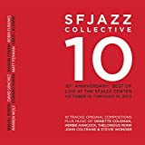 10th Anniversary: Best of Live at the Sfjazz Center, October 10 - 13, 2013