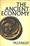 The Ancient Economy: Updated with a new foreword by Ian Morris (Sather Classical Lectures) (0520024362) by M.I. Finley