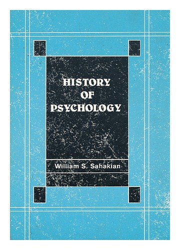 History of Psychology: A Source Book in Systematic Psychology, Revised Edition