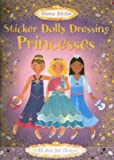 Sticker Dolly Dressing Princesses (Usborne Activities)
