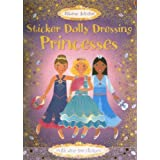 Princesses [With Stickers] (Sticker Dolly Dressing)by Fiona Watt