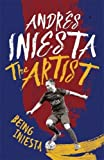 Book - The Artist: Being Iniesta