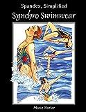 Spandex Simplified: Synchro Swimwear