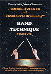 TigerBill's Concepts of Tension Free Drumming: Hand Technique Volume 1