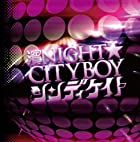 ��NIGHT��CITYBOY ��TYPE A��