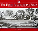 The House at Shelburne Farms: The Story of One of America's Great Countryside Estates