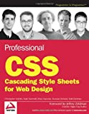 Professional CSS: Cascading Style Sheets for Web Design (0764588338) by Christopher Schmitt