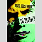 Practice to Deceive | David Housewright