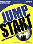 The Jump Start Leadership Workbook Vo...