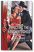 Expecting the Rancher's Child (Callahan's Clan)
