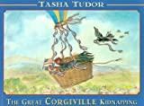 The Great Corgiville Kidnapping (0316866792) by Tudor, Tasha