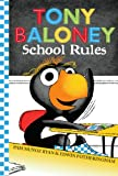 Tony Baloney School Rules (054548166X) by Ryan, Pam Munoz