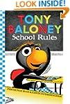 Tony Baloney School Rules