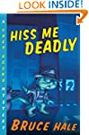 Hiss Me Deadly: A Chet Gecko Mystery