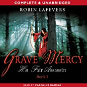 Grave Mercy: His Fair Assassin | Robin LaFevers