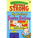 My Brother's Famous Bottomby Jeremy Strong