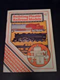 Building Plastic Railroad Models (0890245401) by Schleicher, Robert