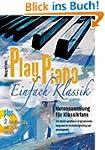 Play Piano - Einfach Klassik mit 2 CD...