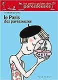 echange, troc Jeanne-Aurore Colleuille, Laure Gontier - Le Paris des paresseuses
