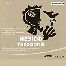 Die Theogonie des Hesiod (       ungekürzt) von Hesiod Gesprochen von: Manfred Zapatka, Valery Tscheplanowa, Jens Harzer