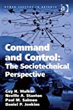img - for Command and Control: The Sociotechnical Perspective (Human Factors in Defence) book / textbook / text book