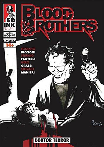 Doktor terror. Blood brothers: 3