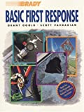 img - for Basic First Response by Grant Goold (1996-08-04) book / textbook / text book