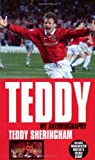 Teddy Sheringham Teddy: My Autobiography