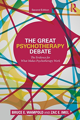 The Great Psychotherapy Debate: The Evidence for What Makes Psychotherapy Work (Counseling and Psychotherapy)