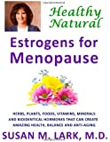 Healthy, Natural Estrogens for Menopause