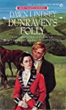 img - for Dunraven's Folly (Regency Romance) book / textbook / text book