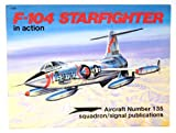 img - for F-104 Starfighter in Action - Aircraft No. 135 book / textbook / text book