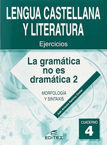 LA GRAMATICA NO ES DRAMATICA 2