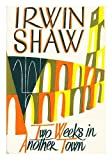 img - for Two weeks in another town / [by] Irwin Shaw book / textbook / text book