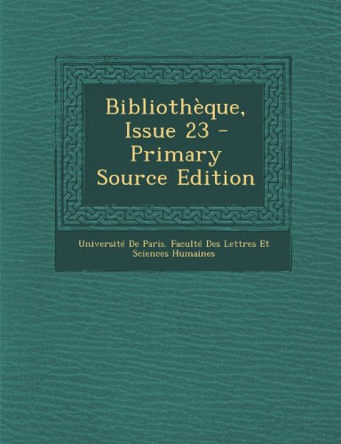 Bibliotheque, Issue 23 - Primary Source Edition