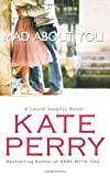 Kate Perry Mad About You: 9 (Laurel Heights)