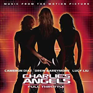 Charlie's Angel: Full Throttle/O.S.T.