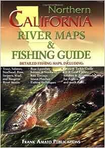 Northern california river maps fishing guide staff ray for California fishing guide