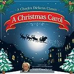 A Christmas Carol (Dramatized) | Charles Dickens