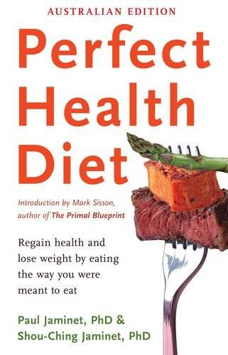 Perfect Health Diet: Regain Health and Lose Weight
