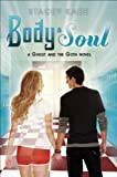 Body & Soul (Ghost and the Goth Novel, A)