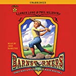 Barnstormers: Game 1 | Loren Long,Phil Bildner